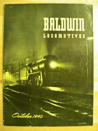 BALDWIN LOCOMOTIVES: VOLUME 19, NO. 2; OCTOBER, 1940