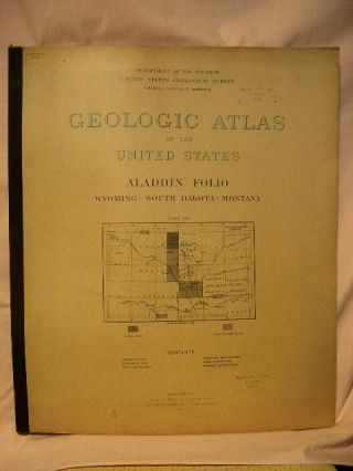 GEOLOGIC ATLAS OF THE UNITED STATES; ALADDIN FOLIO, WYOMING-SOUTH DAKOTA-MONTANA; FOLIO 128. N....