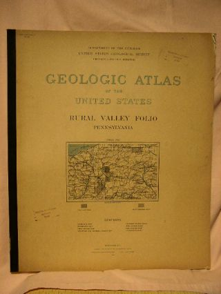 GEOLOGIC ATLAS OF THE UNITED STATES; RURAL VALLEY FOLIO, PENNSYLVANIA; FOLIO 125. Charles Butts,...