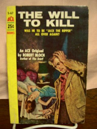 THE WILL TO KILL. Robert Bloch