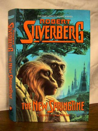 THE NEW SPRINGTIME. Robert Silverberg