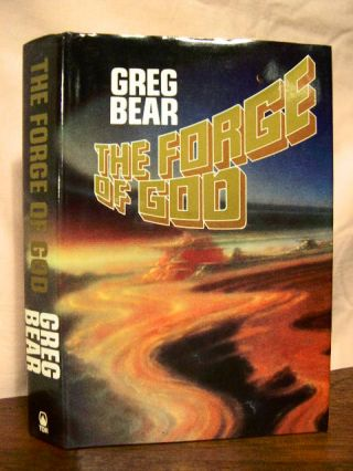 THE FORGE OF GOD. Greg Bear