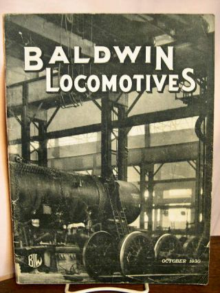 BALDWIN LOCOMOTIVES: VOLUME 9, NO. 2; OCTOBER, 1930