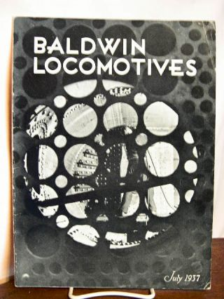 BALDWIN LOCOMOTIVES: VOLUME 16, NO. 1; JULY, 1937