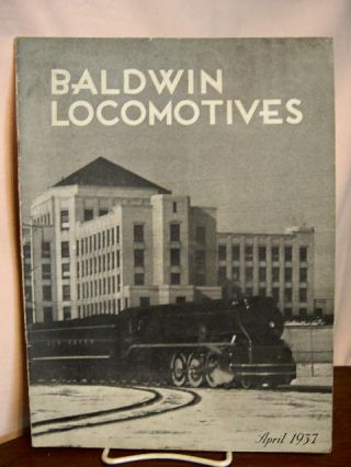 BALDWIN LOCOMOTIVES: VOLUME 15, NO. 4; APRIL, 1937