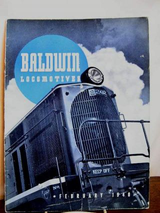 BALDWIN LOCOMOTIVES: VOLUME 18, NO. 3 and 4; FEBRUARY, 1940