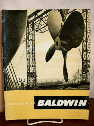BALDWIN: VOLUME 2, NO. 3; THIRD QUARTER, 1945