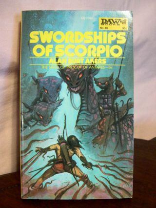 SWORDSHIPS OF SCORPIO. Alan Burt Akers, Henry Kenneth Bulmer