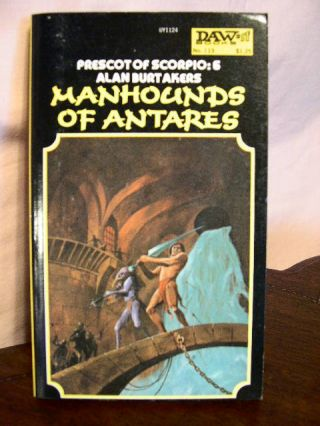 MANHOUNDS OF ANTARES. Alan Burt Akers, Henry Kenneth Bulmer