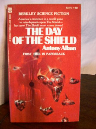 THE DAY OF THE SHIELD. Antony Alban