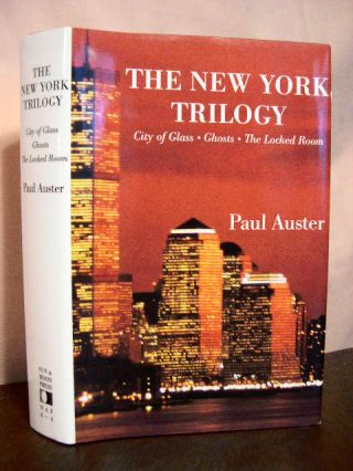 THE NEW YORK TRILOGY; CITY OF GLASS, GHOSTS, THE LOCKED ROOM