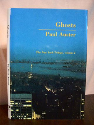 GHOSTS; THE NEW YORK TRILOGY, VOLUME 2. Paul Auster