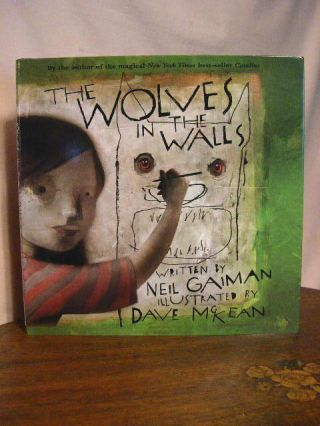 THE WOLVES IN THE WALLS. Neil Gaiman