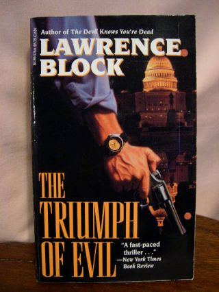 THE TRIUMPH OF EVIL. Lawrence Block