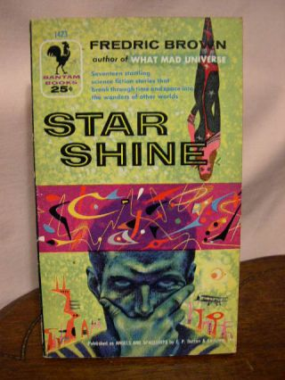 STAR SHINE [former title ANGELS AND SPACESHIPS]. Fredric Brown.