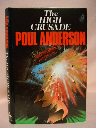 THE HIGH CRUSADE. Poul Anderson