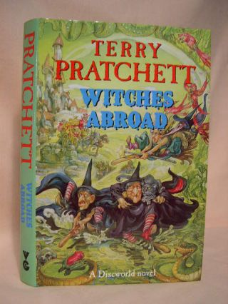WITCHES ABROAD: A DISCWORLD NOVEL