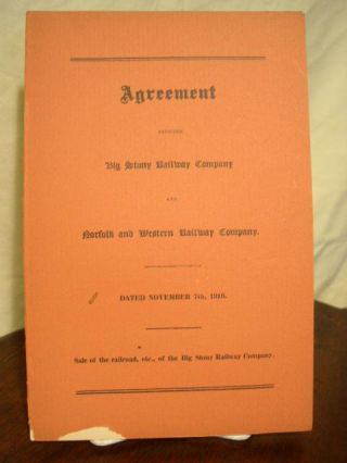 AGREEMENT BETWEEN BIG STONY RAILWAY COMPANY AND NORFOLK AND WESTERN RAILWAY COMPANY. DATED...