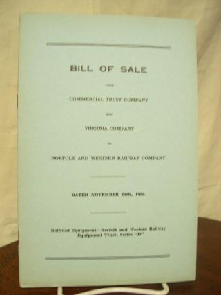 BILL OF SALE FROM COMMERCIAL TRUST COMPANY AND VIRGINIA COMPANY TO NORFOLK AND WESTERN RAILWAY...