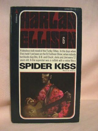 SPIDER KISS [Original title; ROCKABILLY]. Harlan Ellison
