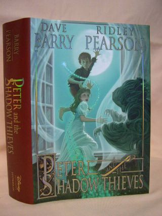 PETER AND THE SHADOW THIEVES. Dave Barry, Ridley Pearson