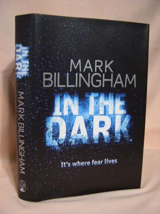 IN THE DARK. Mark Billingham