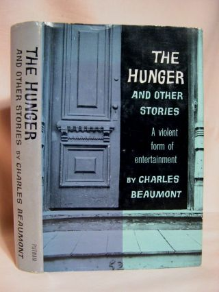 THE HUNGER AND OTHER STORIES. Charles Beaumont