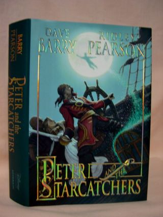 PETER AND THE STARCATCHERS. Dave Barry, Ridley Pearson