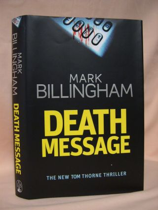 DEATH MESSAGE. Mark Billingham