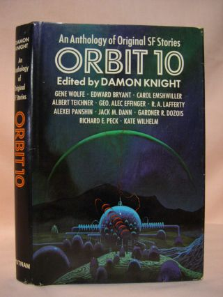 ORBIT 10: AN ANTHOLOGY OF NEW SCIENCE FICTION STORIES. Damon Knight