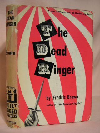 THE DEAD RINGER. Fredric Brown.