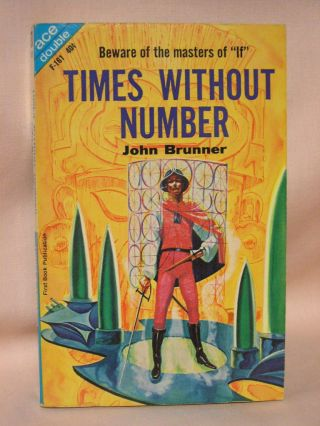 TIMES WITHOUT NUMBER, bound with DESTINY'S ORBIT, by Grinnell. John Brunner, David Grinnell,...
