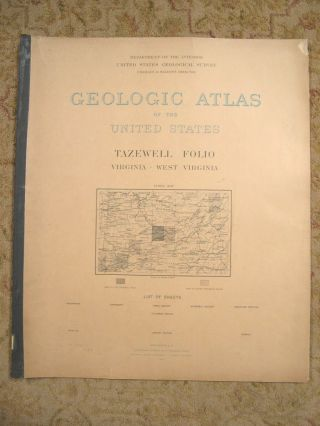 GEOLOGIC ATLAS OF THE UNITED STATES; TAZEWELL FOLIO, VIRGINIA-WEST VIRGINA; FOLIO 44. Marius R....