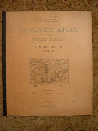 GEOLOGIC ATLAS OF THE UNITED STATES; LONDON FOLIO, KENTUCKY; FOLIO 46. Marius R. Campbell,...
