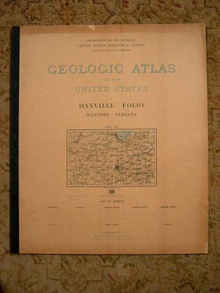 GEOLOGIC ATLAS OF THE UNITED STATES; DANVILLE FOLIO, ILLINOIS-INDIANA; FOLIO 67. Marius R....