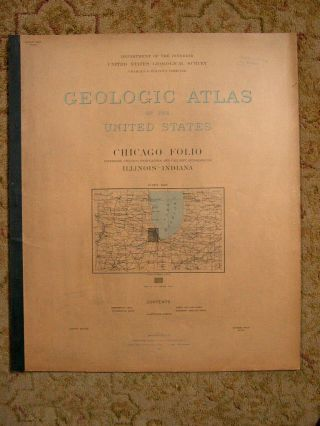 GEOLOGIC ATLAS OF THE UNITED STATES; CHICAGO FOLIO; RIVERSIDE, CHICAGO, DESPLAINES, AND CALUMET...
