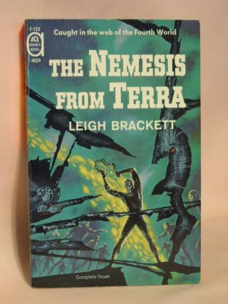 THE NEMESIS FROM TERRA bound with COLLISION COURSE. Leigh Brackett, Robert Silverberg
