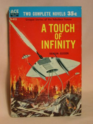 A TOUCH OF INFINITY, bound with THE MAN WITH NINE LIVES. Harlan Ellison