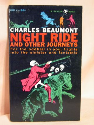 NIGHT RIDE AND OTHER JOURNEYS. Charles Beaumont