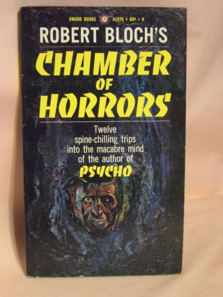 CHAMBER OF HORRORS. Robert Bloch