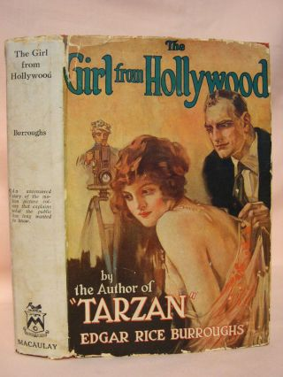 THE GIRL FROM HOLLYWOOD. Edgar Rice Burroughs.