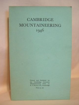 CAMBRIDGE MOUNTAINEERING 1946. R. W. Cahn