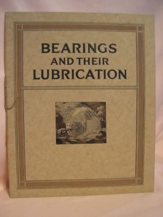 BEARINGS AND THEIR LUBRICATION