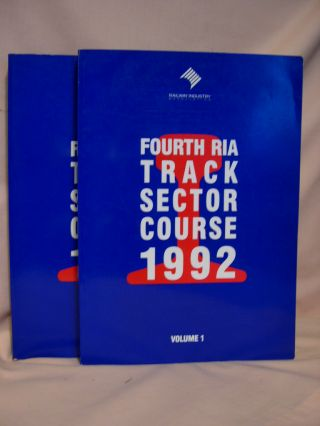 FOURTH TRACK SECTOR COURSE, RAILWAY TRACK ENGINEERING 1992, VOLUMES 1 & 2