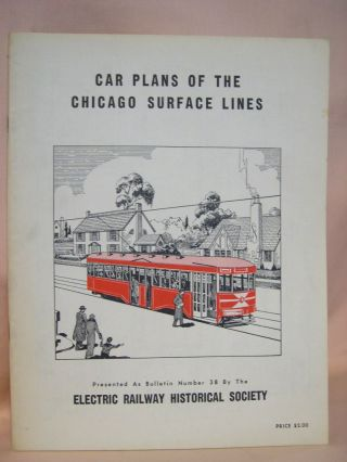 CAR PLANS OF THE CHICAGO SURFACE LINES