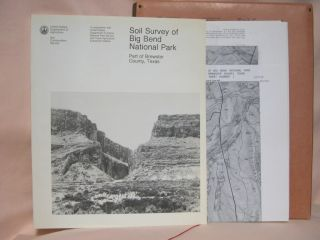 SOIL SURVEY OF BIG BEND NATIONAL PARK, PART OF BREWSTER COUNTY, TEXAS