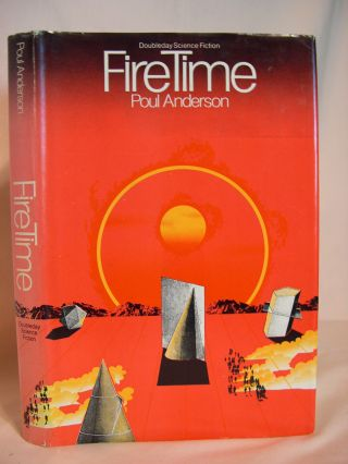 FIRE TIME. Poul Anderson