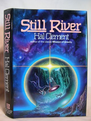 STILL RIVER. Hal Clement, Harry C. Stubbs