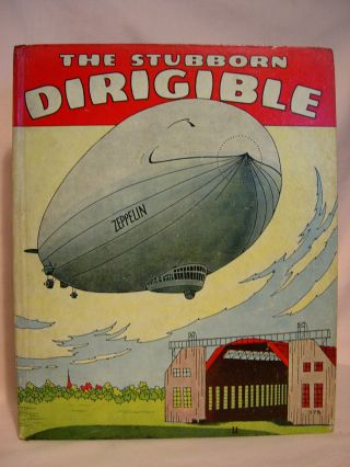 THE STUBBORN DIRIGIBLE AND OTHER STORIES. Wallace Wadsworth