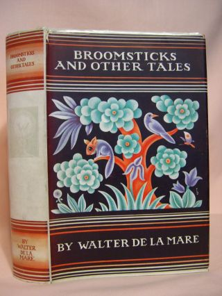 BROOMSTICKS AND OTHER TALES WITH DESIGNS BY BOLD. Walter de la Mare